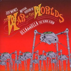 Jeff Wayne The War Of The Worlds - ULLAdubULLA (The Remix Album) album cover
