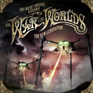 Jeff Wayne - Jeff Wayne's Musical Version of The War of the Worlds - The New Generation CD (album) cover
