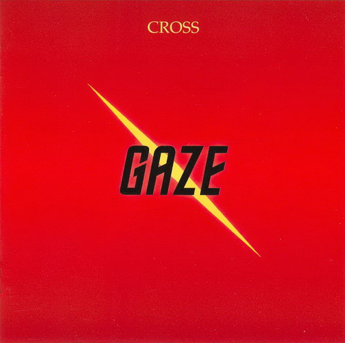 Gaze by CROSS album cover