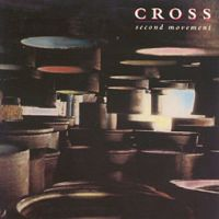 Second Movement by CROSS album cover