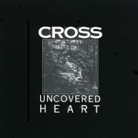 Cross Uncovered Heart  album cover
