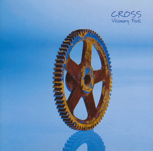 Cross - Visionary Fools CD (album) cover