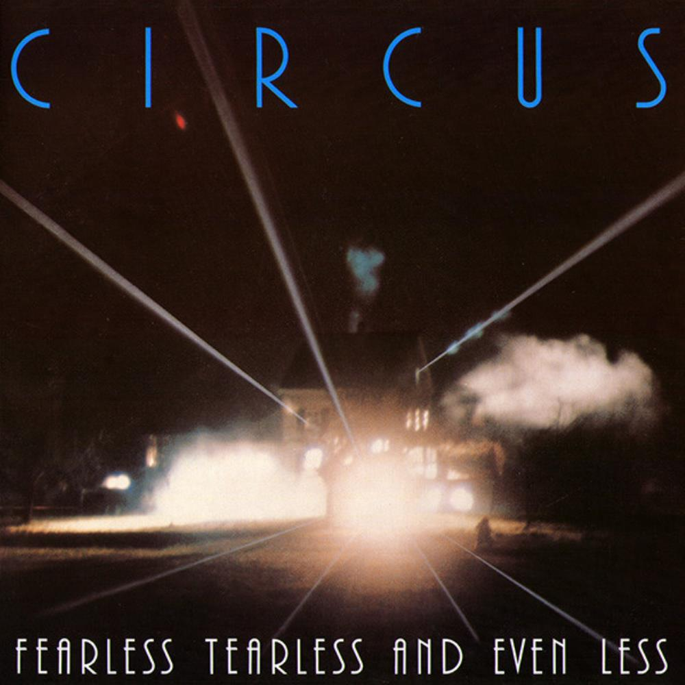 Circus Fearless, Tearless And Even Less album cover