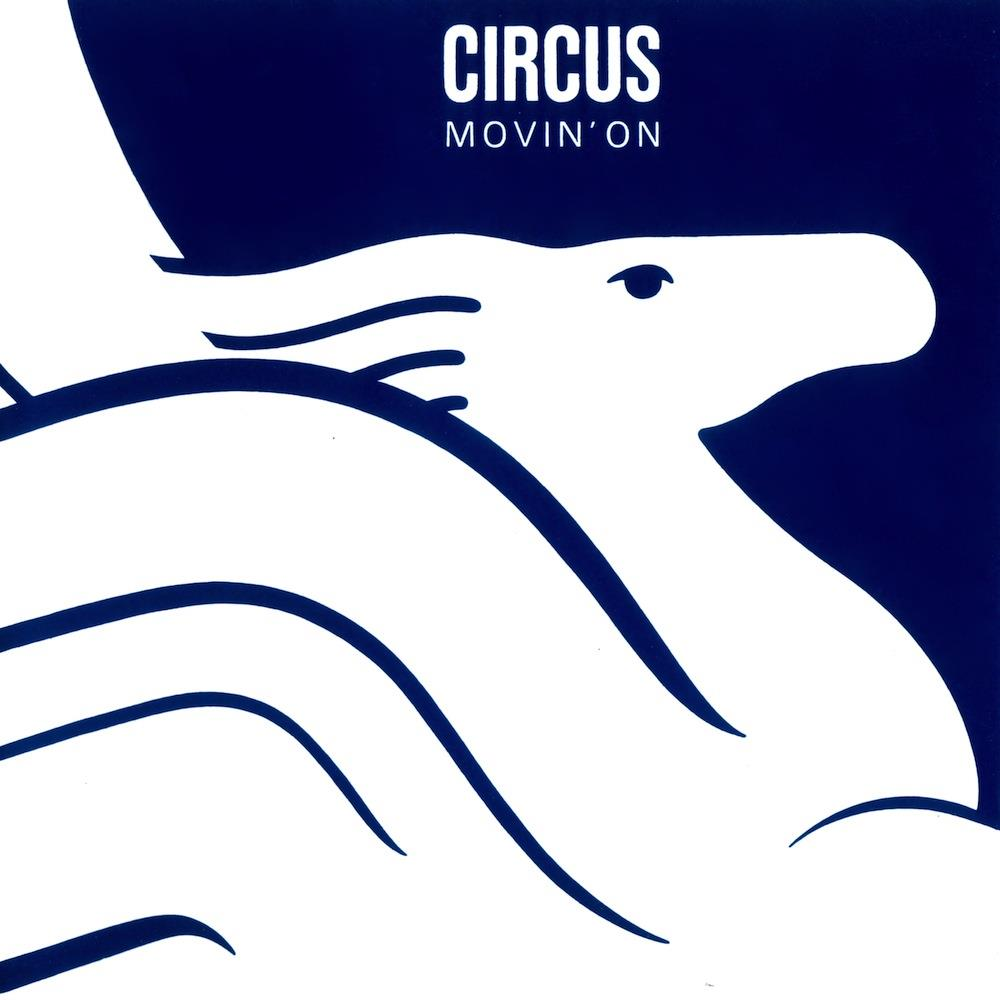 Circus - Movin' On CD (album) cover