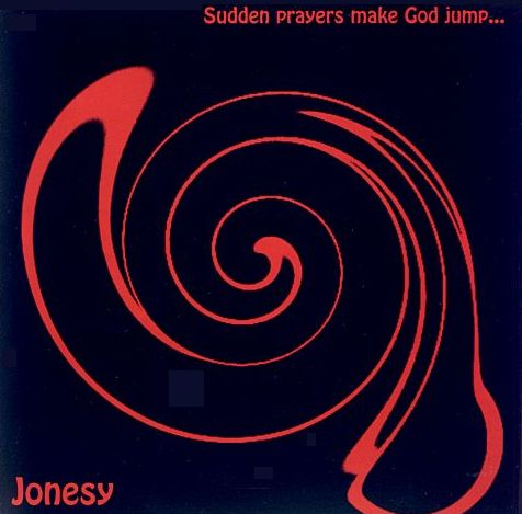 Sudden Prayers Make God Jump by JONESY album cover