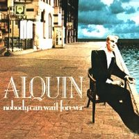 Alquin Nobody Can Wait Forever album cover