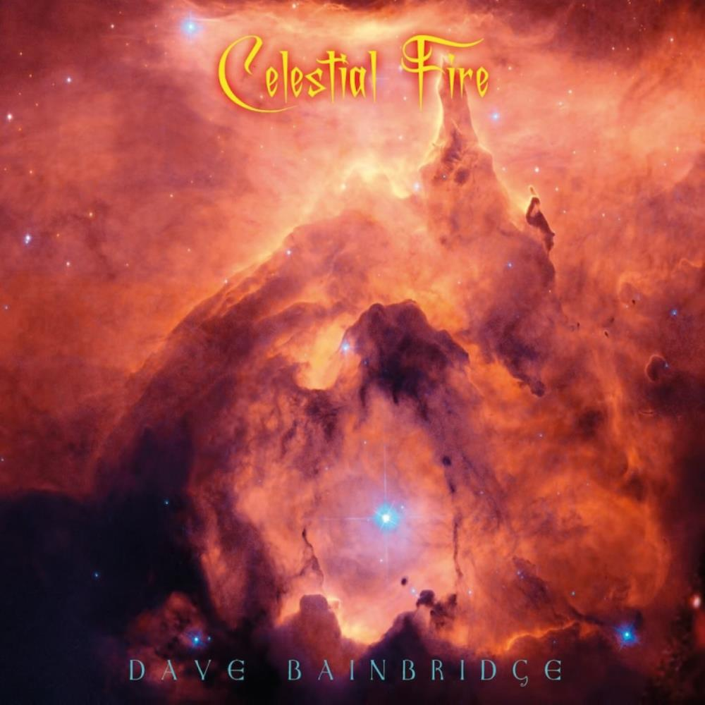 Celestial Fire by BAINBRIDGE, DAVE album cover
