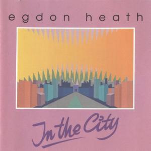In The City by EGDON HEATH album cover