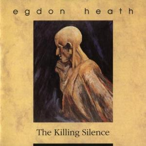 Egdon Heath - The Killing Silence CD (album) cover