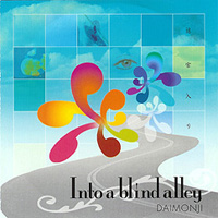 Daimonji - Into A Blind Alley CD (album) cover