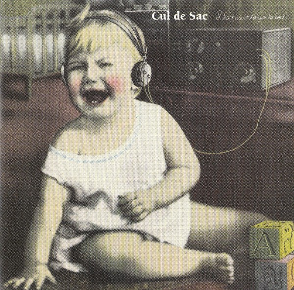Cul De Sac I Don't Want to Go to Bed album cover