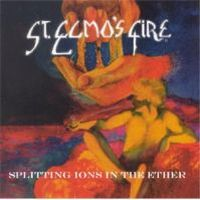 Splitting Ions In The Ether by ST. ELMO'S FIRE album cover