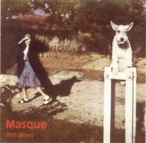 Masque - Ten Ways CD (album) cover