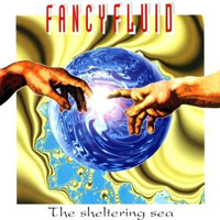 FancyFluid The Sheltering Sea album cover