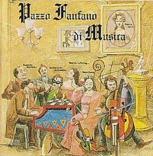 Pazzo Fanfano di Musica by PAZZO FANFANO DI MUSICA album cover