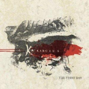 The First Day by KARCIUS album cover