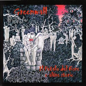 Il Petalo Del Fiore E Le Altre Storie by GREENWALL album cover