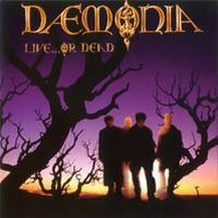 Daemonia - Live ... Or Dead  CD (album) cover