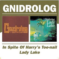 Gnidrolog - In Spite Of Harry's Toe-Nail / Lady Lake CD (album) cover
