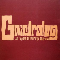 Gnidrolog - In Spite Of Harry's Toenail CD (album) cover