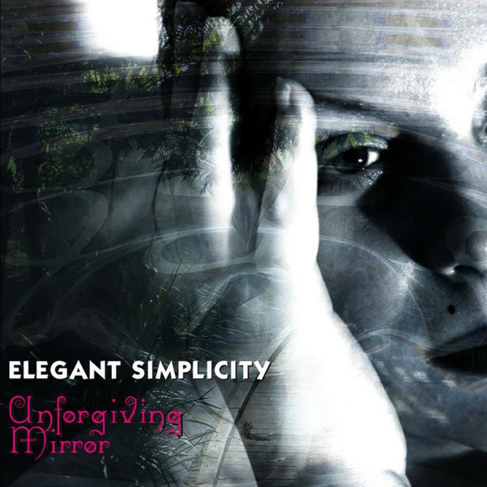 Unforgiving Mirror by ELEGANT SIMPLICITY album cover