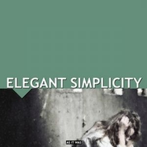 Elegant Simplicity As It Was album cover