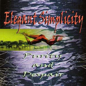 Elegant Simplicity - Purity And Despair CD (album) cover