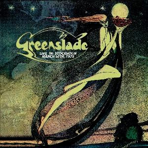 Greenslade - Live In Stockholm - March 10th, 1975 CD (album) cover
