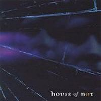 House of Not - The Walkabout of A. Nexter Niode: Part 1 Off the Path CD (album) cover