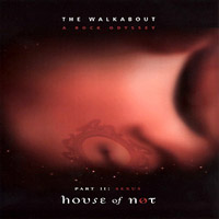 House of Not - The Walkabout of A. Nexter Niode: Part 2 Off the Path CD (album) cover