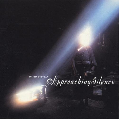 David Sylvian Approaching Silence  album cover