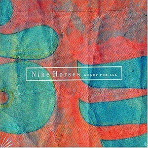 Nine Horses: Money For All by SYLVIAN, DAVID album cover