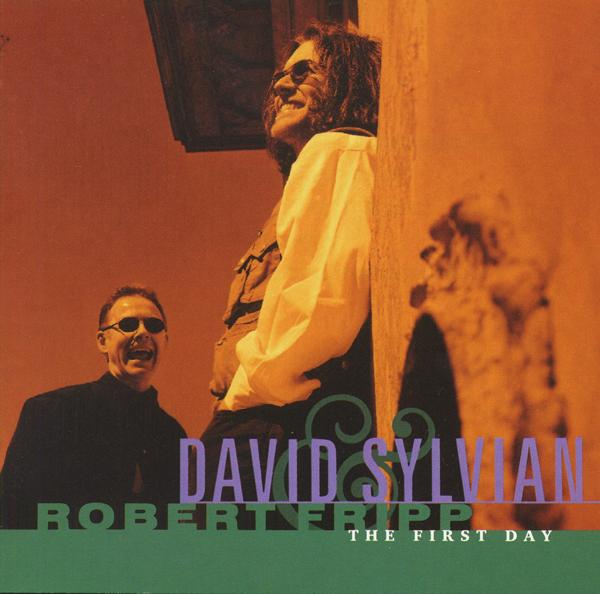David Sylvian The First Day (with Robert Fripp) album cover