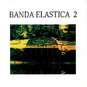 Banda El�stica - Banda Elastica 2 CD (album) cover