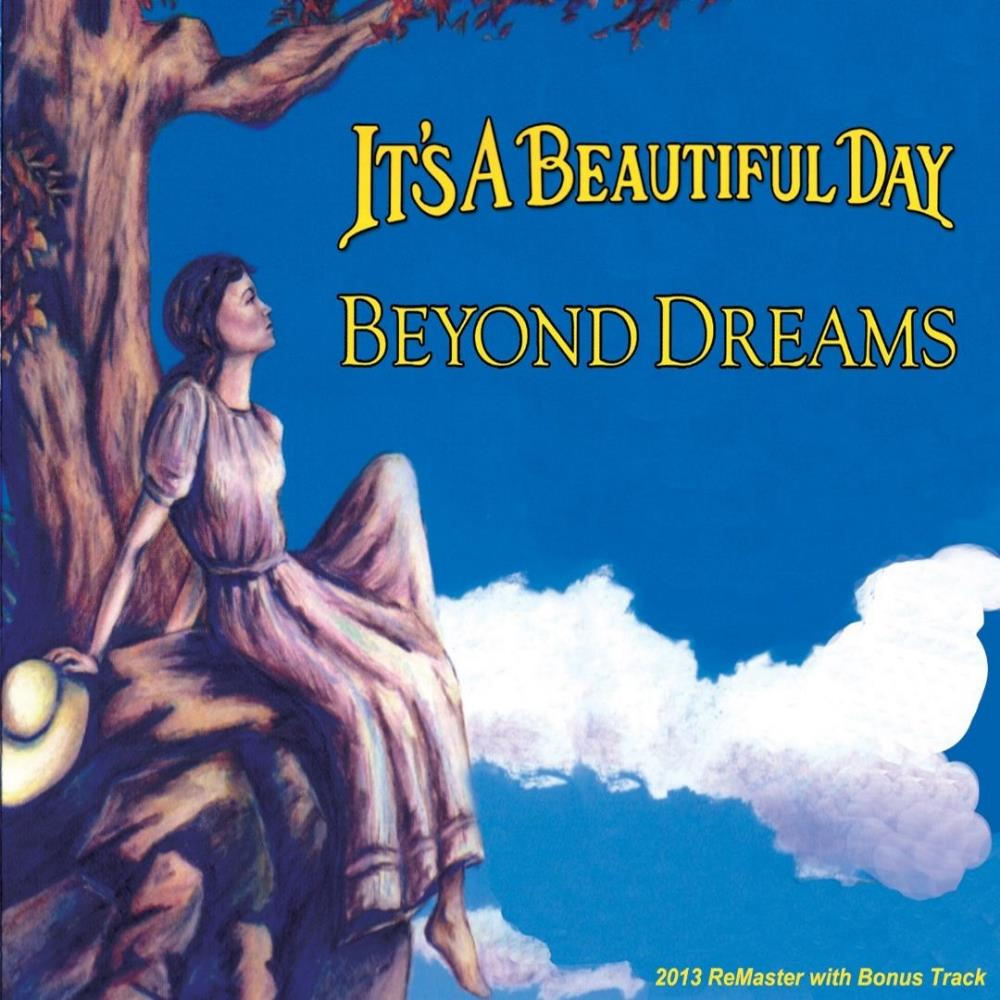 It's A Beautiful Day Beyond Dreams album cover