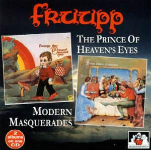 Fruupp The Prince of Heaven's Eyes / Modern Masquerades album cover