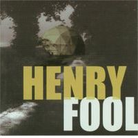 Henry Fool - Henry Fool CD (album) cover