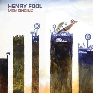 Henry Fool - Men Singing CD (album) cover