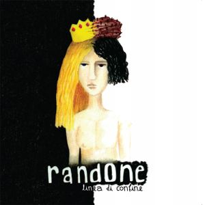 Linea Di Confine by RANDONE album cover