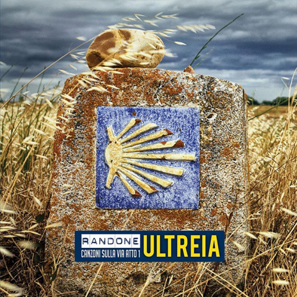 Ultreia (Canzoni Sulla Via - Atto 1) by RANDONE album cover