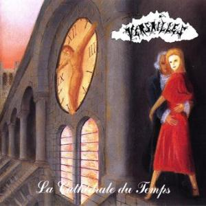 La Cathédrale du Temps by VERSAILLES album cover