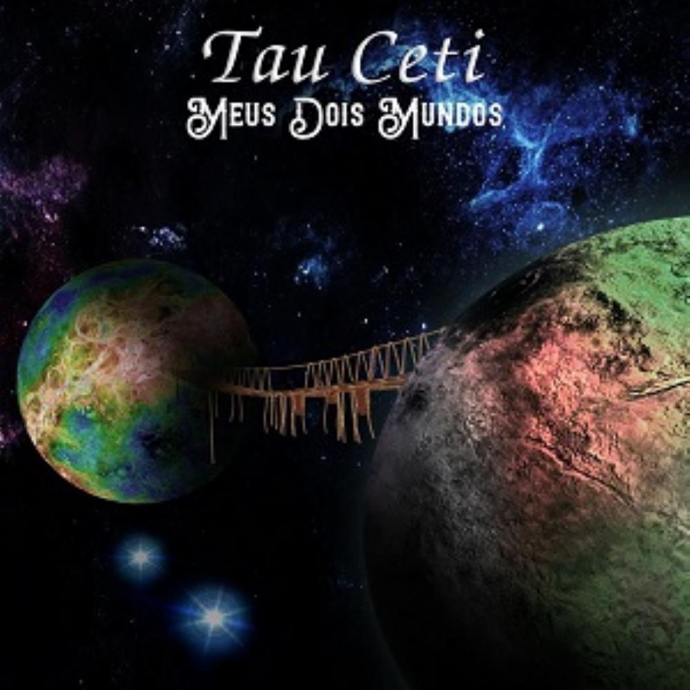 Meus Dois Mundos by TAU CETI album cover