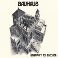 Bauhaus Stairway to Escher  album cover