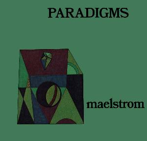 Maelstrom Paradigms album cover