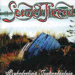 Psykedeelisiä Joutsenlauluja by SCARLET THREAD album cover