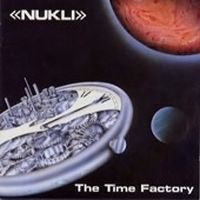 The Time Factory by NUKLI album cover