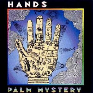 Hands - Palm Mystery CD (album) cover