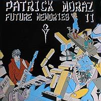 Patrick Moraz Future Memories II album cover