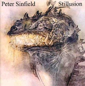 Peter Sinfield - Stillusion CD (album) cover