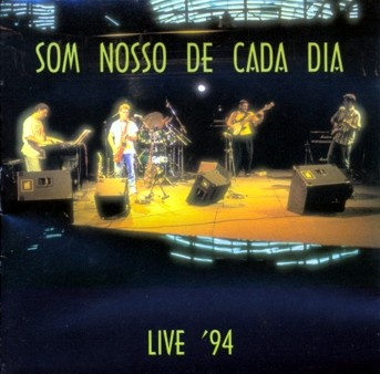 Live '94 by SOM NOSSO DE CADA DIA album cover